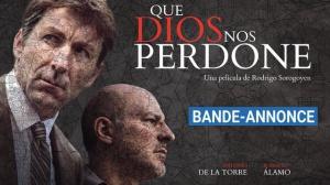 QUE DIOS NOS PERDONE : Bande-annonce du film en VOSTF