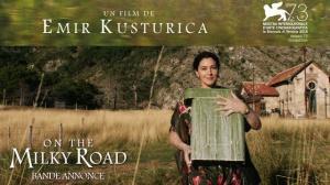 ON THE MILKY ROAD : Bande-annonce du film de Emir Kusturica en VOSTF