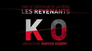 KO : Bande-annonce du film