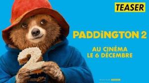 PADDINGTON 2 : Bande-annonce du film en VF