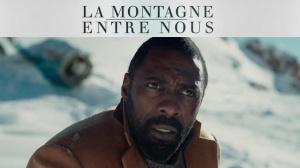 LA MONTAGNE ENTRE NOUS : Bande-annonce du film en VOSTF