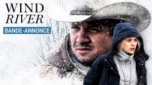 WIND RIVER : Bande-annonce du film en VOSTF