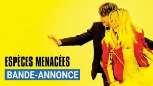 ESPÈCES MENACÉES : Bande-annonce du film