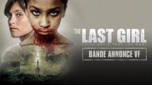 THE LAST GIRL - CELLE QUI A TOUS LES DONS : Bande-annonce du film en VF