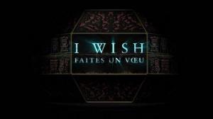 I WISH - FAITES UN VŒU : Bande-annonce du film d'horreur en VF