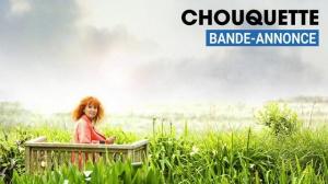 CHOUQUETTE : Bande-annonce du film