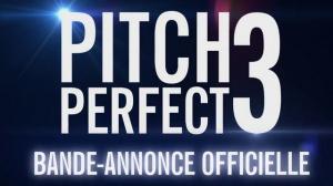 PITCH PERFECT 3 : Bande-annonce du film en VF
