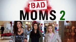 BAD MOMS 2 : Bande-annonce du film en VOSTF