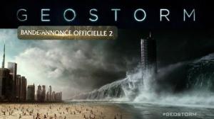 GEOSTORM : Nouvelle bande-annonce du film en VF
