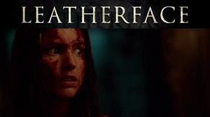 LEATHERFACE : Bande-annonce Red Band en VO du film d'horreur