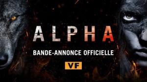 ALPHA (2018) : Bande-annonce du film en VF
