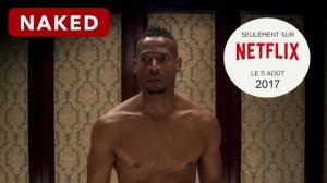 NAKED (2017) : Bande-annonce du film Netflix en VOSTF