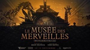LE MUSÉE DES MERVEILLES (Wonderstruck) : Bande-annonce du film en VOSTF