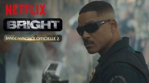 BRIGHT : Nouvelle bande-annonce du film Netflix avec Will Smith en VF