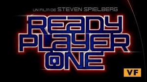 READY PLAYER ONE : Bande-annonce du film en VF