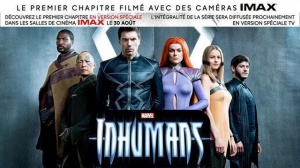INHUMANS (2017) : Bande-annonce de la sortie Imax de la série Marvel en VOSTF
