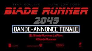 BLADE RUNNER 2049 : Bande-annonce Finale du film en VF