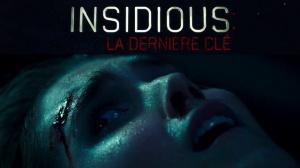 INSIDIOUS - LA DERNIÈRE CLÉ : Bande-annonce du film d'horreur en VF