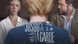 JUSQU'À LA GARDE : Bande-annonce du film