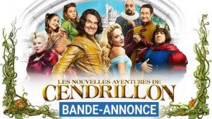 LES NOUVELLES AVENTURES DE CENDRILLON : Nouvelle bande-annonce du film