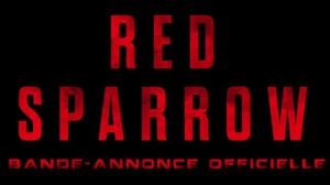 RED SPARROW : Bande-annonce du film avec Jennifer Lawrence en VF