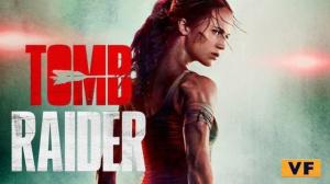 TOMB RAIDER (2018) : Bande-annonce du film en VF