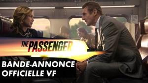 THE PASSENGER (2018) : Bande-annonce du film avec Liam Neeson en VF