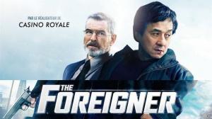 THE FOREIGNER : Bande-annonce du film avec Jackie Chan et Pierce Brosnan en VOSTF