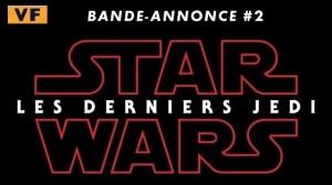 STAR WARS - LES DERNIERS JEDI : Nouvelle bande-annonce du film en VF