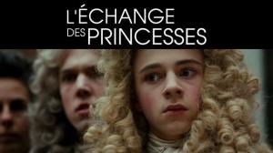 L'ÉCHANGE DES PRINCESSES : Bande-annonce du film