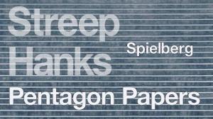 PENTAGON PAPERS de Steven Spielberg : Bande-annonce du film en VF