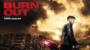 BURN OUT (2018) : Bande-annonce du film