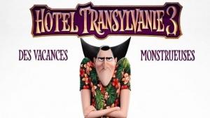 HÔTEL TRANSYLVANIE 3 - DES VACANCES MONSTRUEUSES : Bande-annonce du film d'animation en VF