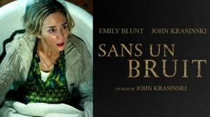 SANS UN BRUIT : Bande-annonce du film avec Emily Blunt