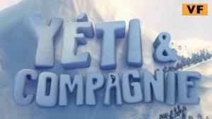 YÉTI ET COMPAGNIE : Bande-annonce du film d'animation en VF