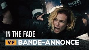 IN THE FADE : Bande-annonce du film de Fatih Akin avec Diane Kruger en VF