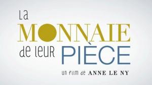 LA MONNAIE DE LEUR PIÈCE (2018) : Bande-annonce du film de Anne Le Ny