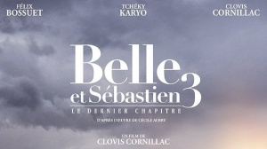 BELLE ET SÉBASTIEN 3 - LE DERNIER CHAPITRE : Bande-annonce du film