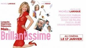 BRILLANTISSIME : Bande-annonce du film de Michèle Laroque