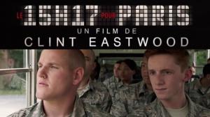 LE 15H17 POUR PARIS : Bande-annonce du film de Clint Eastwood en VOSTF