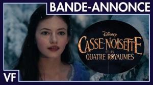 CASSE-NOISETTE ET LES QUATRE ROYAUMES : Bande-annonce du film Disney en VF