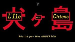 L'ÎLE AUX CHIENS : Bande-annonce du film de Wes Anderson en VOSTF