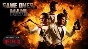 GAME OVER, MAN ! : Bande-annonce du film Netflix en VF