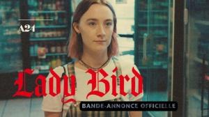 LADY BIRD (2018) : Bande-annonce du film de Greta Gerwig en VF