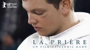 LA PRIÈRE : Bande-annonce du film de Cédric Kahn
