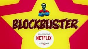 BLOCKBUSTER : Bande-annonce du film Netflix