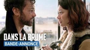 DANS LA BRUME : Bande-annonce du film avec Romain Duris