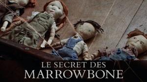 LE SECRET DES MARROWBONE : Nouvelle bande-annonce du film d'horreur en VF