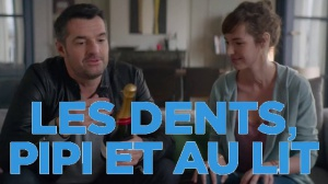 LES DENTS, PIPI ET AU LIT : Bande-annonce du film avec Arnaud Ducret et Louise Bourgoin