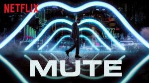 MUTE (2018) : Bande-annonce du film Netflix en VF